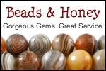 Beads and Honey Ad: Gorgeous Gems. Great Service.