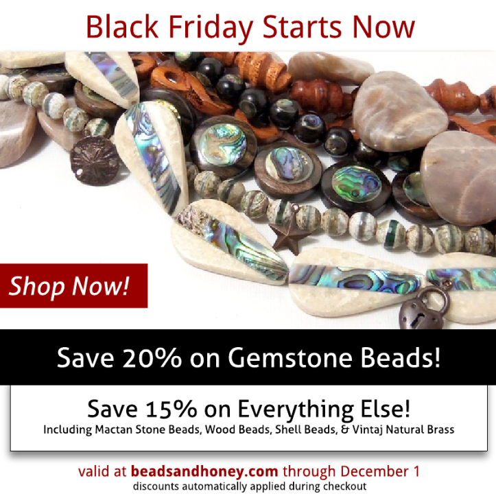 Black Friday Starts Now at Beads & Honey!